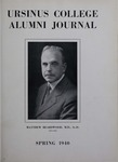 Ursinus College Alumni Journal, Spring 1940 by Donald L. Helfferich, Calvin D. Yost, Stanley Omwake, Norman E. McClure, and Elizabeth Read Foster