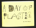 A Day of Plastic by Kay Healy