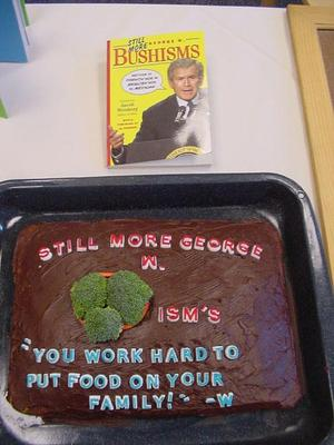 Still More George W. Bushisms