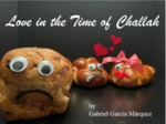 Love in the Time of Challah by Gabrielle Wright