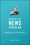 Making the News Popular: Mobilizing U.S. News Audiences