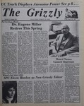 The Grizzly, March 26, 1982 by James H. Wilson, Robin Grafton, Janet Wegman, Duncan C. Atkins, Edward Hovick, Joseph Granahan, Timothy Cosgrave, and Jean Morrison