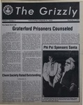 The Grizzly, December 3, 1982 by Gina Daviso, Alison K. Brown, Brian E. Kelley, Catherine Wisneski, Roland Desilets, Mary Mulligan, Martin Atreides, Perry Romer, Jon Ziss, Pat Keenan, Michele Stelmach, Bev Walizer, Michael Schlesinger, Michael Walsh, and Peggy Loughran