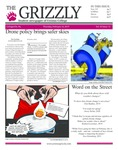 The Grizzly, February 14, 2019 by Courtney A. DuChene, Tom Cardozo, Jen Joseph, Madison Rodak, Shelsea Deravil, Skylar Haas, Sienna Coleman, Thomas Bantley, Daniel Walker, Zack Muredda, and Gabriela Howell