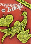 Pennsylvania Folklife Special 1960 Festival Issue by Don Yoder, J. William Frey, Edna Eby Heller, Alfred L. Shoemaker, Martha Ross Swope, Earl F. Robacker, Ada Robacker, and Vincent R. Tortora