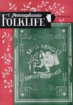 Pennsylvania Folklife Vol. 14, No. 2 by Don Yoder, Earl F. Robacker, Amos Long Jr., Donald Roan, Lewis Edgar Riegel, and Jerrie Gressle