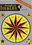 Pennsylvania Folklife Vol. 14, No. 4 by Don Yoder, Alliene DeChant, Earl F. Robacker, Ada Robacker, Richard Shaner, Amos Long Jr., and Evelyn Benson