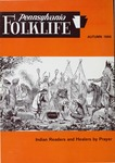 Pennsylvania Folklife Vol. 16, No. 1 by George Peterson III, William Hannan, Victor C. Dieffenbach, Berton E. Beck, Jacob G. Shively, Lester Breininger, Friedrich Krebs, and Don Yoder
