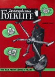 Pennsylvania Folklife Vol. 17, No. 2 by Earl F. Robacker, Ada Robacker, Don Yoder, Monroe H. Fabian, Phares H. Hertzog, William A. Reagan, Claude Unger, Lester O. Troyer, and John Eby Pfautz