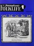 Pennsylvania Folklife Vol. 22, No. 4