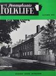 Pennsylvania Folklife Vol. 24, No. 1 by Albert F. Jordan, Theodore W. Jentsch, Carol Shiels Roark, Suzanne Cox, and Louis Winkler