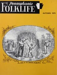 Pennsylvania Folklife Vol. 25, No. 1
