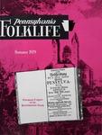 Pennsylvania Folklife Vol. 28, No. 4 by C. Lee Hopple, Albert T. Gamon, William U. Helfferich, Ludwig Schandein, Willoughby W. Moyer, and Mac E. Barrick
