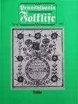 Pennsylvania Folklife Vol. 34, No. 3
