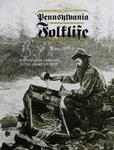 Pennsylvania Folklife Vol. 35, No. 2 by William T. Parsons, Mary Shuler Heimburger, Karen Guenther, Martin W. Wilson, and Robert G. Adams
