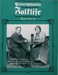 Pennsylvania Folklife Vol. 38, No. 2 by William B. Fetterman, James D. McMahon Jr., Monica Pieper, and Lorett Treese