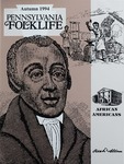 Pennsylvania Folklife Vol. 44, No. 1 by Charles L. Blockson, Roland C. Barksdale-Hall, Jerrilyn McGregory, and Terry G. Jordan