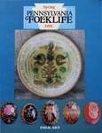 Pennsylvania Folklife Vol. 44, No. 3 by Diane Sidener Young, Anne W. Goda, Susan Kalcik, Woodward S. Bousquet, and Monica Mutzbauer