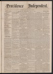 Providence Independent, V. 3, No. 5, Thursday, July 12, 1877 by Providence Independent