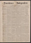 Providence Independent, V. 3, No. 6, Thursday, July 19, 1877 by Providence Independent