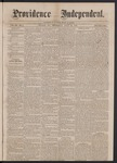 Providence Independent, V. 3, No. 7, Thursday, July 26, 1877 by Providence Independent