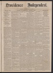 Providence Independent, V. 3, No. 8, Thursday, August 2, 1877 by Providence Independent