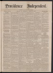 Providence Independent, V. 3, No. 12, Thursday, August 30, 1877 by Providence Independent