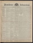Providence Independent, V. 8, Thursday, December 7, 1882, [Whole Number: 391]