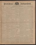 Providence Independent, V. 10, Thursday, July 31, 1884, [Whole Number: 476]