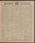 Providence Independent, V. 11, Thursday, July 16, 1885, [Whole Number: 526]