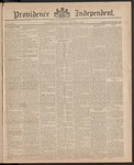 Providence Independent, V. 11, Thursday, August 27, 1885, [Whole Number: 532]