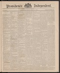 Providence Independent, V. 11, Thursday, March 11, 1886, [Whole Number: 559] by Providence Independent