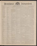 Providence Independent, V. 11, Thursday, April 22, 1886, [Whole Number: 565] by Providence Independent