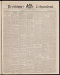 Providence Independent, V. 12, Thursday, October 14, 1886, [Whole Number: 591] by Providence Independent