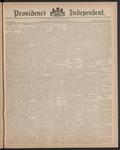 Providence Independent, V. 12, Thursday, December 9, 1886, [Whole Number: 599]