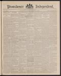 Providence Independent, V. 12, Thursday, December 16, 1886, [Whole Number: 600] by Providence Independent