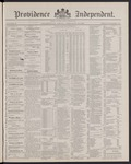 Providence Independent, V. 12, Thursday, February 24, 1887, [Whole Number: 610] by Providence Independent
