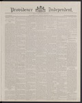 Providence Independent, V. 13, Thursday, March 15, 1888, [Whole Number: 664] by Providence Independent