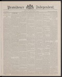 Providence Independent, V. 13, Thursday, April 19, 1888, [Whole Number: 669] by Providence Independent