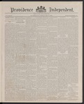 Providence Independent, V. 13, Thursday, May 3, 1888, [Whole Number: 671] by Providence Independent