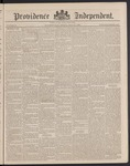 Providence Independent, V. 14, Thursday, July 26, 1888, [Whole Number: 683] by Providence Independent