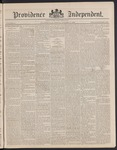 Providence Independent, V. 14, Thursday, October 18, 1888, [Whole Number: 695] by Providence Independent