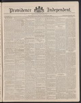 Providence Independent, V. 14, Thursday, October 25, 1888, [Whole Number: 696] by Providence Independent