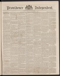 Providence Independent, V. 14, Thursday, December 6, 1888, [Whole Number: 702] by Providence Independent