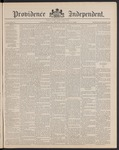 Providence Independent, V. 14, Thursday, January 17, 1889, [Whole Number: 708] by Providence Independent