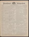 Providence Independent, V. 15, Thursday, July 4, 1889, [Whole Number: 732]