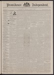 Providence Independent, V. 17, Thursday, August 6, 1891, [Whole Number: 842]