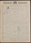 Providence Independent, V. 17, Thursday, December 3, 1891, [Whole Number: 859]