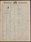 Providence Independent, V. 17, Thursday, February 25, 1892, [Whole Number: 871] by Providence Independent
