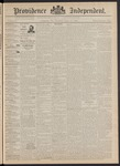 Providence Independent, V. 17, Thursday, April 14, 1892, [Whole Number: 878] by Providence Independent